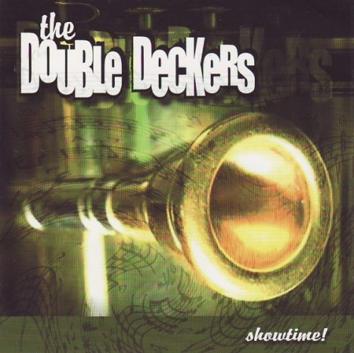 DOUBLE DECKERS – SHOWTIME