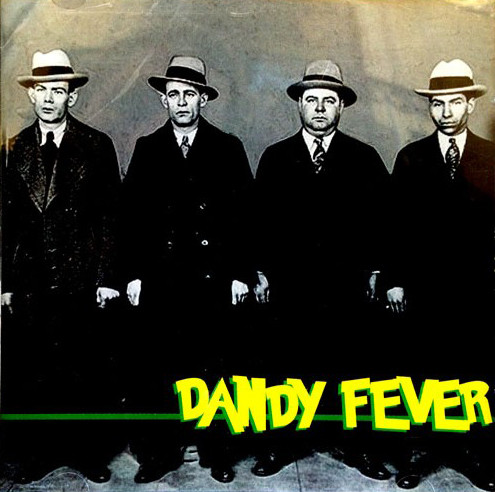 DANDY FEVER – DANDY FEVER