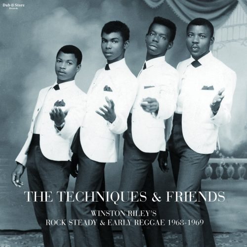 The Techniques & Friends -Winston Rileys -Rocksteady & Reggae 1968-1969