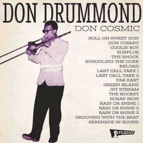 Don Drummond -Don Cosmic 2017
