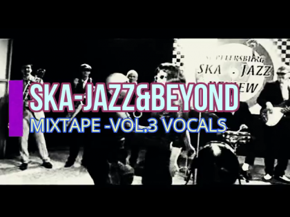 Ska-Jazz & Beyond Vol.3