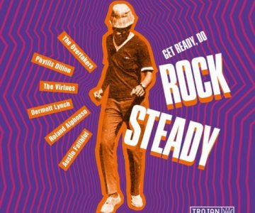 Trojan – Get Ready Do Rock Steady 2018