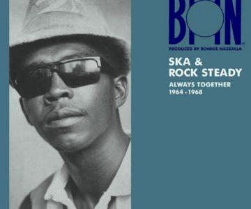 BMN Ska and Rock Steady Always Together 1964-1968