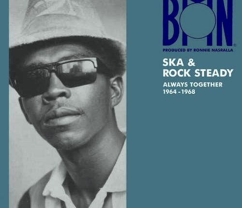BMN Ska and Rock Steady Always Together 1964-1968