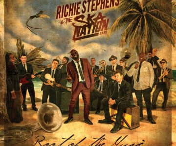 Richie Stephens & The Ska Nation Band – Root of the Music