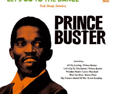 Prince Buster – Let's Go To The Dance 2018