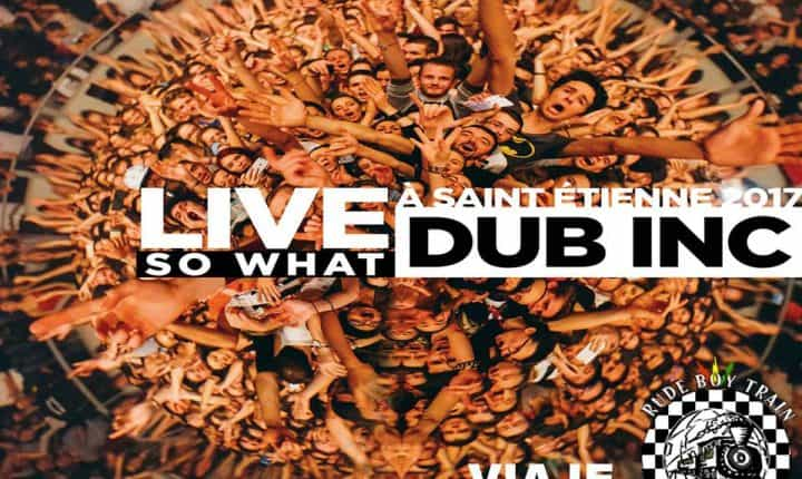 Rude Boy Train Skazine – Viaje Especial DUB INC Live So What