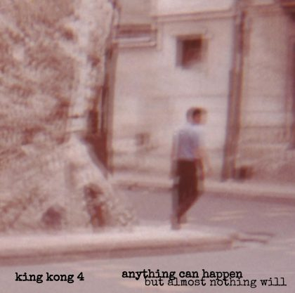 King Kong 4 – Anything Can Happen, But Almost Nothing Will (1)