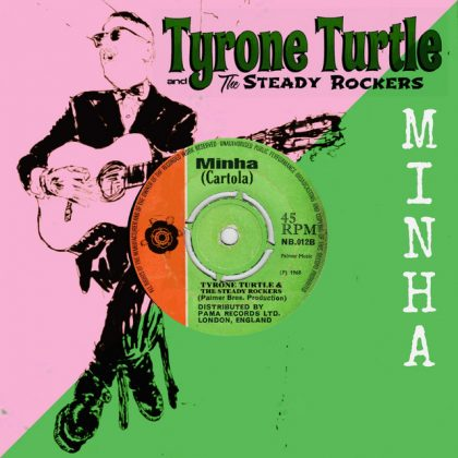 portada-minha-Tyrone-Turtle-and-The-Steady-Rockers